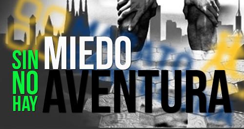 SIN MIEDO NO HAY AVENTURA BARCELONA 2015