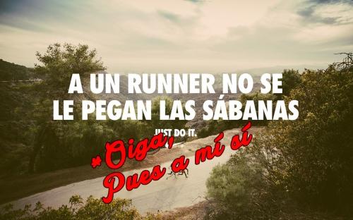 A un runner no se le pegan las sábanas