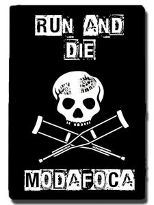 Corre y muere modafoca