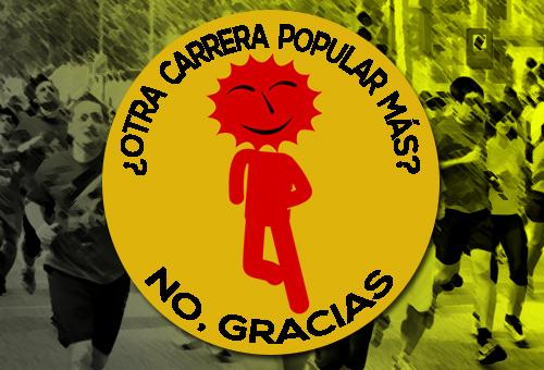 CARRERA POPULAR NO GRACIAS