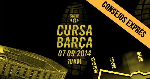 Consejos exprés Cursa Barça Running