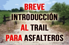 INTRODUCCION TRAIL RUNNING ASFALTEROS