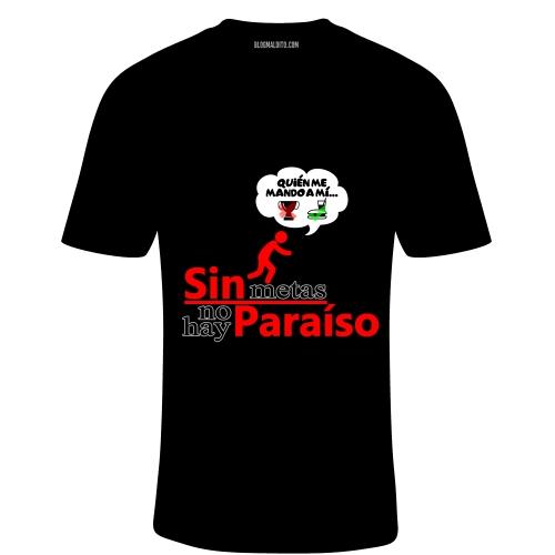 Toca Camiseta Sin Metas No Hay Paraíso