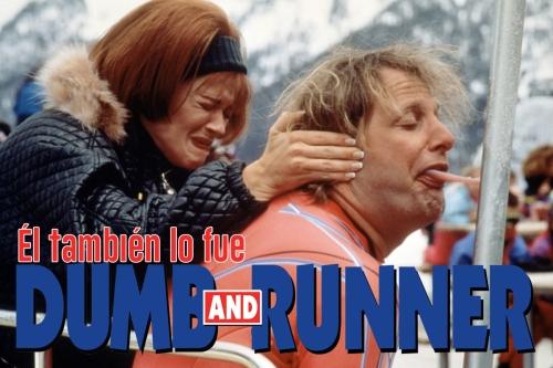 Dos tontos muy tontos raners runners