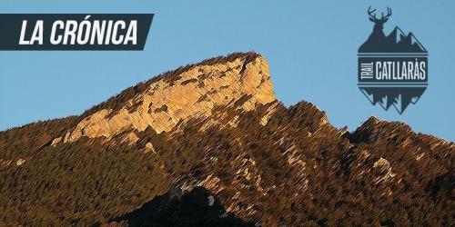 La Crónica Ultra Trail Catllaràs