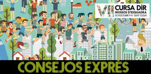 Consejos exprés CURSA DIR MOSSOS 2015