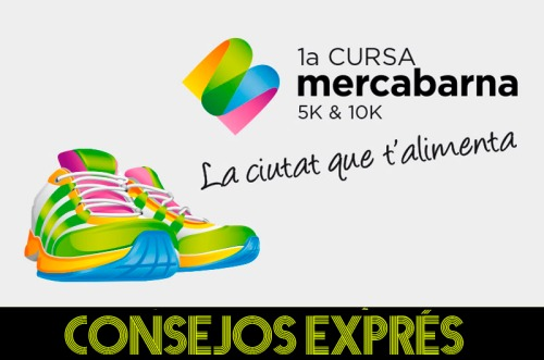 Consejos exprés Cursa Mercabarna (1)