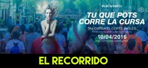 RECORRIDO CURSA EL CORTE INGLES