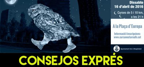 CONSEJOS EXPRES NOCTURNA HOSPITALET
