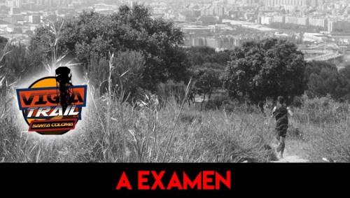 A EXAMEN FOTOS VIGIA TRAIL