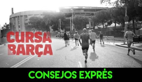 CONSEJOS EXPRES CURSA BARÇA RECORRIDO